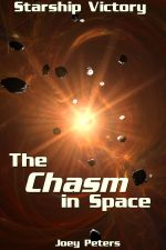 The Chasm in Space